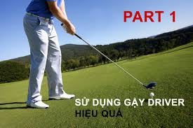 huong-dan-cach-danh-gay-driver