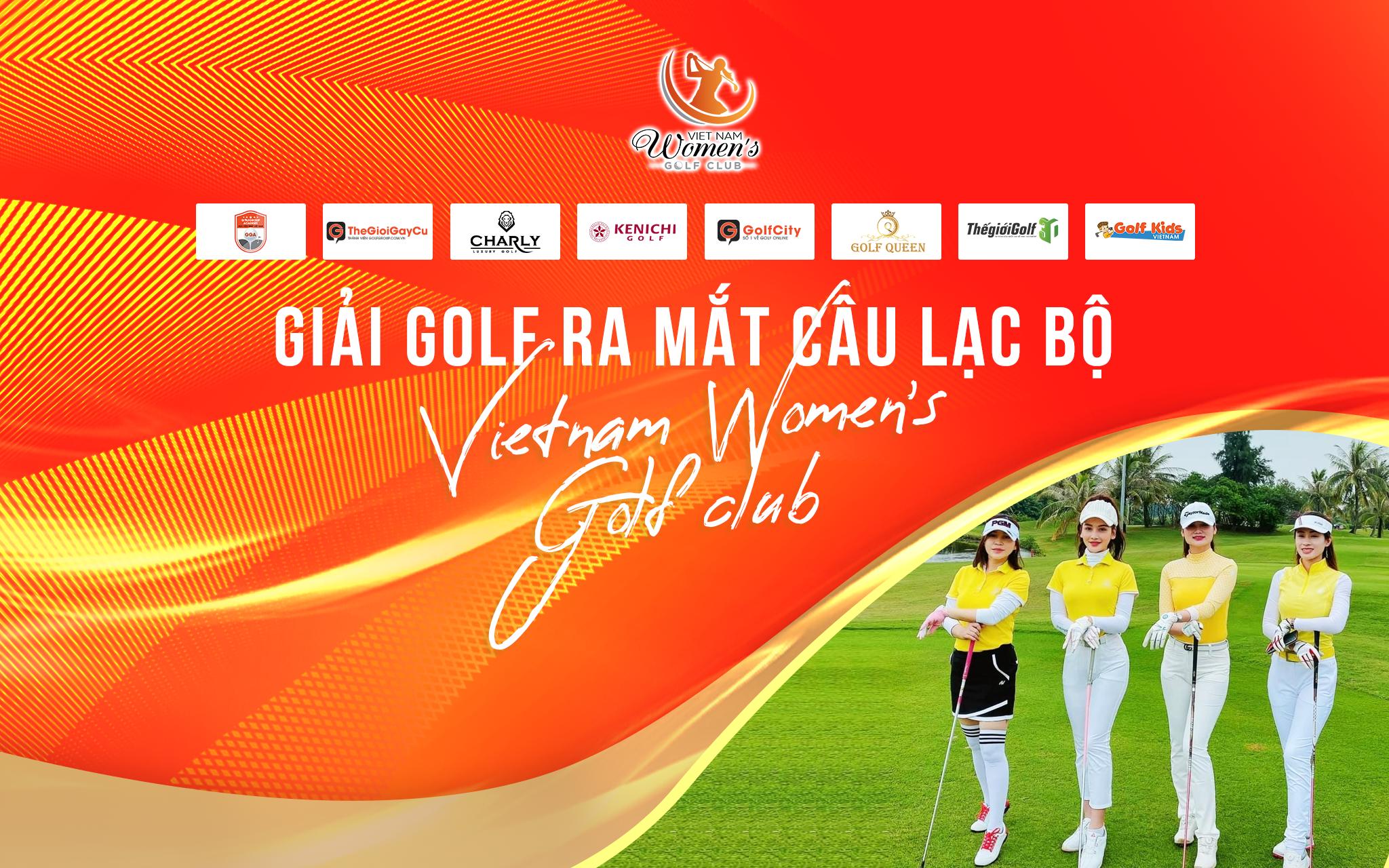 ra mắt CLB golf Vietnam Women's Golf Club